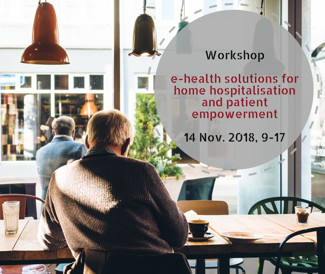 Workshop on e-health solutions for home hospitalisation and patient empowerment